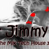 Mr Jimmy H - Love In The Mix Tech House 30 04 2019