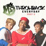Throwback Everyday part 5 (Hip Hop Edition)