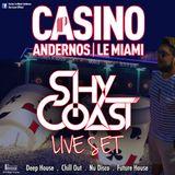 Shy-Coast Live Set Casino Partouche - LE MIAMI - Andernos (33)