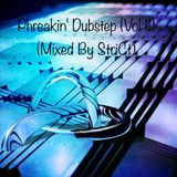 VA - Phreakin' Dubstep (Vol. 11) (Mixed By StriCt)