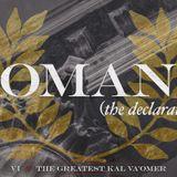Romans #6 — The Greatest Kal Va'omer