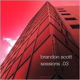 Brandon Scott - Sessions 03