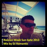 Russian Week Sun Gate Rixos Mix 2013 @ DJ Romantic