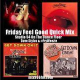 Friday Feel Good Quick Mix ~ Studio 54 On The Dance Floor 70's Disco Mix