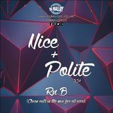 Nice & Polite 001 - R&B   (Clean Cuts In The Mix For All Ears)