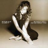POVESTE CU CÂNTEC > Mariah Carey / Without You (1984)