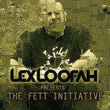 Lex Loofah's Fett Initiative on Club Vibez Radio 16/11/16