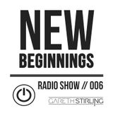 New Beginnings Podcast // 006