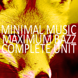Minimal Music, Maximum Bazz - Complete Unit (2:34:59)