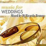 Music for Wedding #2 Mixed by DJ Ricardo Branco