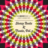 Sleazy Beats & Treats, Vol.3