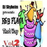 R&B That Way Vol.2 Mixed by DJ Shyheim