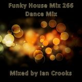 Funky House Mix 266 (Dance MIx)