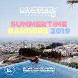@DJMYSTERYJ - Summertime Bangers 2019