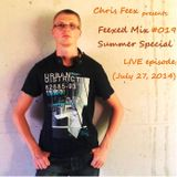 Feexed Mix episode #019 Summer Special: LIVE (July 27, 2014)