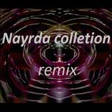 Nayrda- Remix Collection