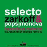 Selecto, Zarkoff & Popsimonova - Hazardous Material Ep