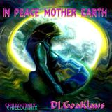 IN PEACE MOTHER EARTH - Psychedelic Chillloutmix by: Dj.GoaKlaus (Zaubertrance.rec)