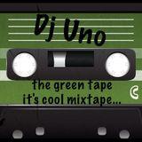 Dj Uno - The Green Tape It's Cool Mixtape (2015)