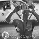 Brothers in Tone Arms Valentine's Day Mix