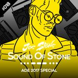 Joe Stone - Sound Of Stone 018 | ADE 2017 Special