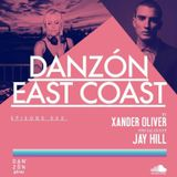 Danzon East Coast 003 ft. Jay Hill (Hosted by Xander Oliver)