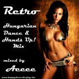 Retro Hungarian Dance & Hands Up! Mix mixed by Accee (2009)