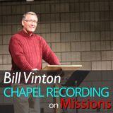 Bill Vinton on Missions 3/14/17