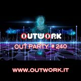 Outwork - Out Party #240
