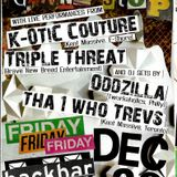 Triple Threat & K-0TiC Couture [LIVE] 930 Club Backbar, Washington DC [Dec 28, 2012]