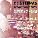 DJ Steppas - Reggae Vibez Show (4-11-18)
