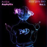 Good gone BAD - Vol. 1