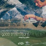 Good Intentions Mixed by Yabín