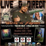The Certified Reggae Drivetime Show with host Mixmaster J  - Mason Di Emperor Interview
