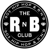 The RnB Club, January 2015 [Stevie G & Louis Scully in the mix]