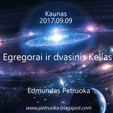 Egregorai ir dvasinis Kelias (Kaunas 2017.09.09)