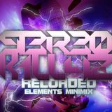 STEREO KILLAZ - RELOADED ELEMENTS MINIMIX 2012/MAY