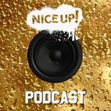NICE UP! Podcast - January 2017