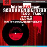Schurkenbiefstuk @ Red Light Radio 02-04-2019