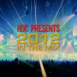 HDC Presents 2012 In The Mix