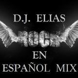 DJ Elias - Rock En Español Mix