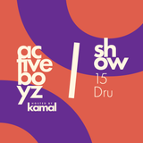 Active Boyz Show hosted by Kamal - 15 DRU