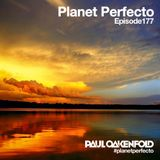 Planet Perfecto ft. Paul Oakenfold:  Radio Show 177