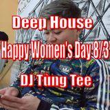 Deep House 2018 - Happy Women's Day 8/3 ♥ ( Vol.27) - DJ Tùng Tee