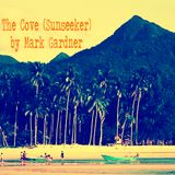 The Cove (Sunseeker) - Exclusive Guest Session by Mark Gardner