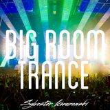 Big Room Trance Top 15 (April 2016)