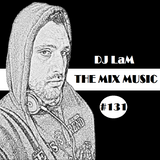 THE MIX MUSIC #131! - 03/06/2017