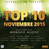 Mangee Audio Mix - ElGenero.com Top 10 Vol.1 (Nov. 2015)
