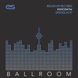 Ballroom Records Radioshow #197 - Oscar L