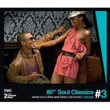 80's Soul Classics Volume 3 - In a nutshell mix - mixed by Groove Inc. for www.VinylMasterpiece.com